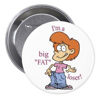 Botón GRANDE del PERDEDOR del FAT Pins