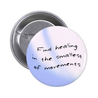 Botón: Hallazgo que cura en el más pequeño de movi Chapa Redonda De 5 Cm