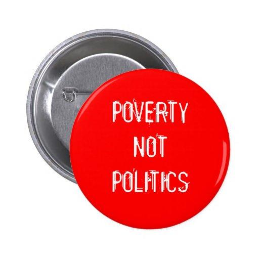 """""""Botón no de la política de la pobreza"""" Pin"""