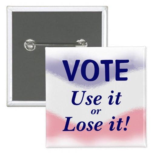 Botón político del voto patriótico pins
