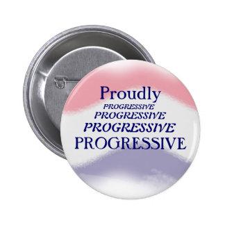 Botón político orgulloso progresivo