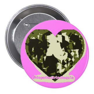 Botón rosado del #HopetheBrindlequin de Camo
