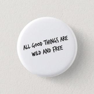 Botón salvaje y libre
