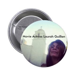 Botones de Laurah Guillen de la actriz de la Pins