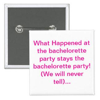 Botones del fiesta de Bachelorette Pin