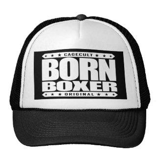 BOXEADOR NACIDO - me destinan para ser una leyenda Gorra