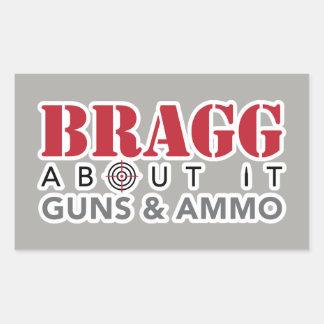 Bragg sobre él - pegatina