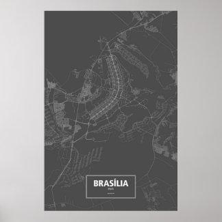 Brasília, el Brasil (blanco en negro) Póster