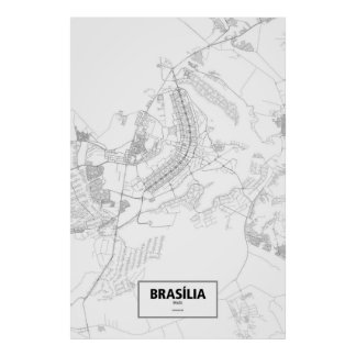 Brasília, el Brasil (negro en blanco) Póster