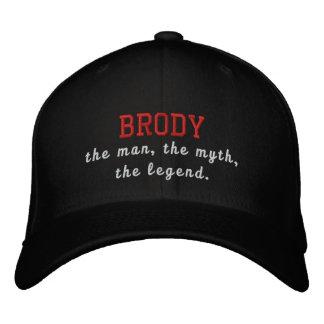 Brody el hombre, el mito, la leyenda gorro bordado