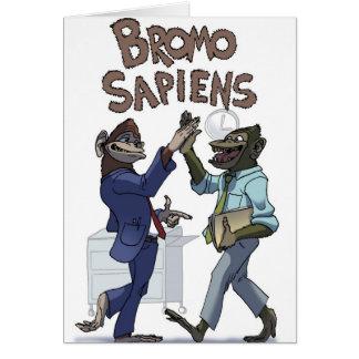 Bromo Sapiens (en la oficina) Tarjeta De Felicitación