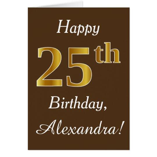 Brown, 25to cumpleaños del falso oro + Nombre de Tarjeta De Felicitación