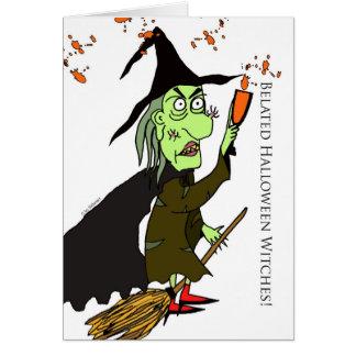 Brujas tardías de Halloween, tarjeta divertida de