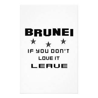 Brunei si usted no lo ama, se va papelería