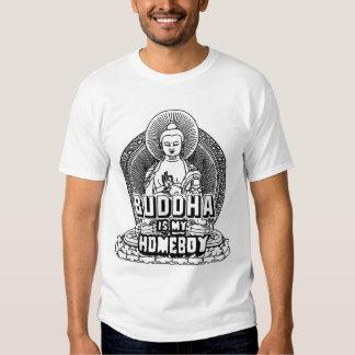 Buda es mi Homeboy Camiseta