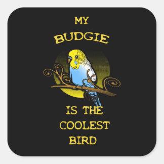 Budgie es el pájaro más fresco pegatina cuadrada
