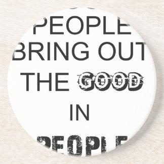 buen bringout de la gente el bueno en gente posavasos