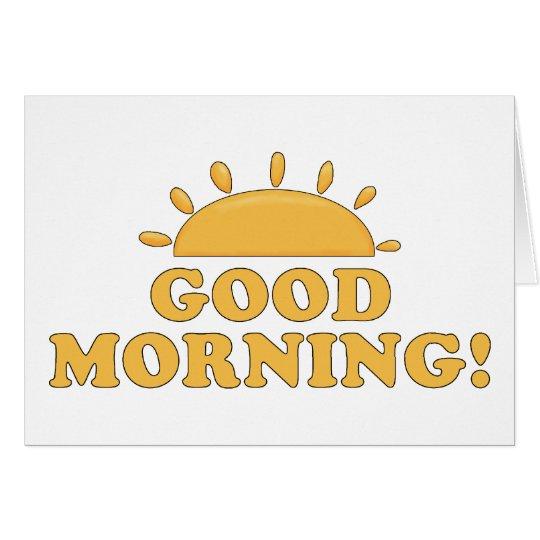 Buena mañana Sun Tarjeta De Felicitación