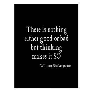 Buena o mala de Shakespeare cita de pensamiento Postal