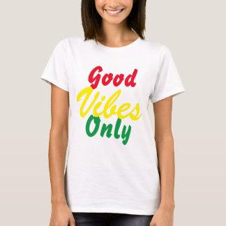 Buena sensación solamente camiseta
