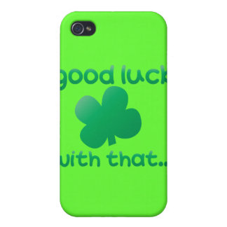 Buena suerte con eso… iPhone 4/4S fundas