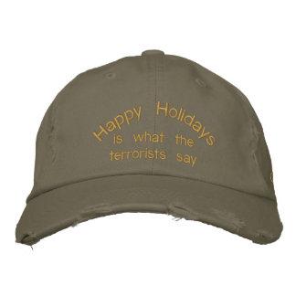 Buenas fiestas es lo que dicen los terroristas gorra de béisbol bordada