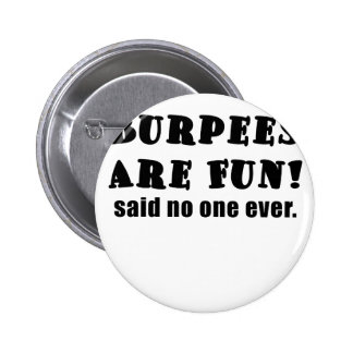 Burpees es diversión dijo nadie nunca pin