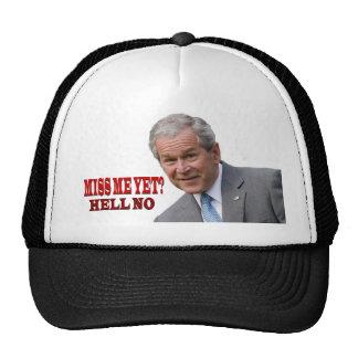 "¿Bush ""Miss Me todavía? "", ""no"" gorra"