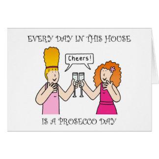 Cada día en esta casa es un día del prosecco tarjeta