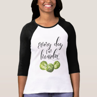 Cada día soy camiseta de Brusselin', Punny