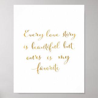 Cada historia de amor - cita - oro póster