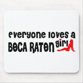 Cada uno ama a un chica de Boca Raton Alfombrilla De Ratón