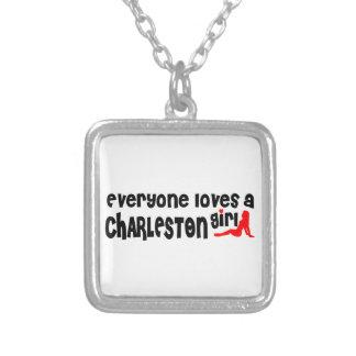 Cada uno ama a un chica de Charleston Colgante Cuadrado