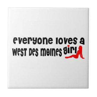 Cada uno ama a un chica del oeste de Des Moines Azulejo Cuadrado Pequeño