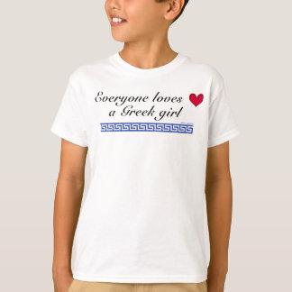 Cada uno ama a un chica griego camiseta