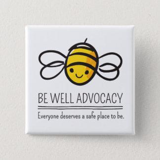 Cada uno merece un lugar seguro para ser botón