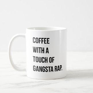 Café con un tacto de la taza del rap de Gangsta
