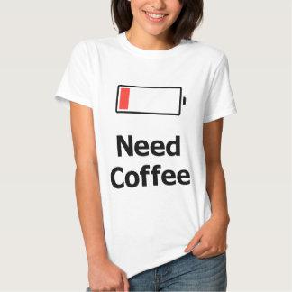 Café de la necesidad camisetas