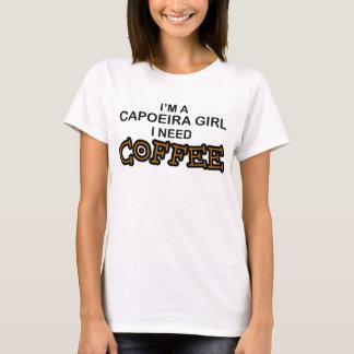 Café de la necesidad - chica de Capoeira Camiseta