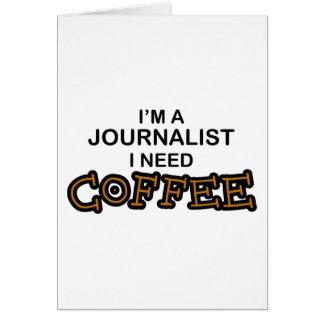 Café de la necesidad - periodista tarjeta