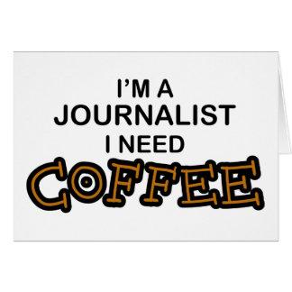 Café de la necesidad - periodista tarjeta de felicitación