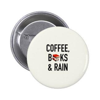 Café, libros y lluvia chapa redonda de 5 cm