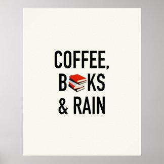 Café, libros y lluvia póster