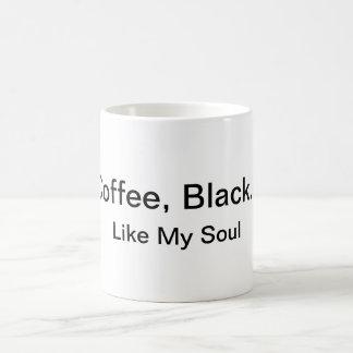 Café, negro… Como mi taza del alma