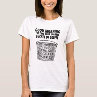 Café por el cubo camiseta