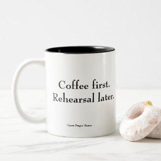 """""""Café primer. Ensayo más adelante."""" taza de café"""