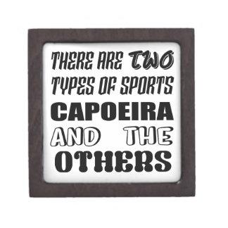 Caja De Regalo Hay dos tipos de deportes Capoeira y otros