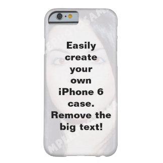 Caja personalizada del iPhone 6. ¡Haga sus los Funda Para iPhone 6 Barely There