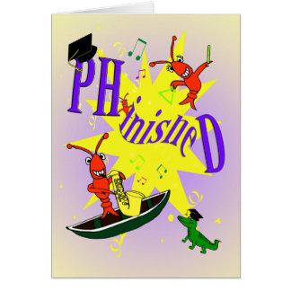 """Cajun Ph.d temático """"phinished"""" la tarjeta de la"""