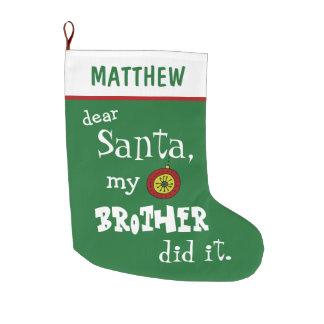 Calcetín Navideño Grande Estimado Santa divertido mi Brother puso verde